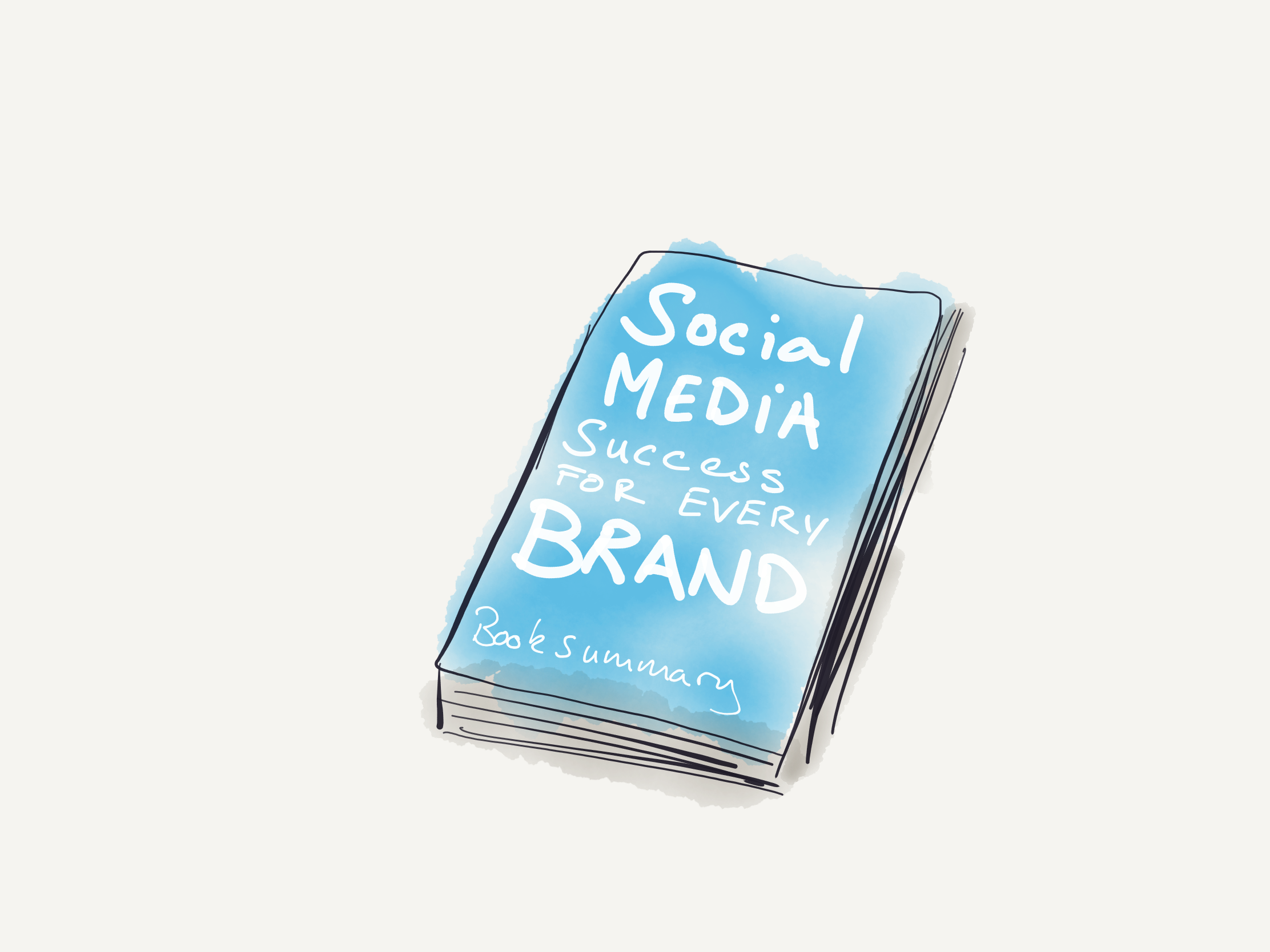 Social media success for every brand book summary